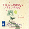 The Language of Others (Unabridged) Audiobook, by Clare Morrall