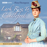 Lark Rise to Candleford Audiobook, by Flora Thompson