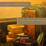Las otras vidas (The Other Lives) (Unabridged) Audiobook, by Clara Obligado