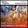 Las Palabras y los Mitos (Words from the Myths) Audiobook, by Isaac Asimov