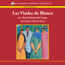 Las viudas de blanco (The Widows of Blanco (Texto Completo)) (Unabridged) Audiobook, by David Martin del Campo