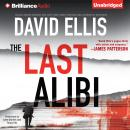 The Last Alibi Audiobook, by David Ellis