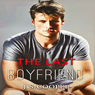 The Last Boyfriend: Forever Love, #1 (Unabridged), by J. S. Cooper
