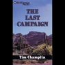 The Last Campaign: A Five Star Western, by Tim Champlin
