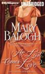 At Last Comes Love: Huxtable Series, Book 3 (Unabridged) Audiobook, by Mary Balogh
