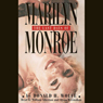 The Last Days of Marilyn Monroe Audiobook, by Donald H. Wolfe