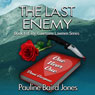 The Last Enemy (Unabridged) Audiobook, by Pauline Baird Jones