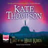 The Last of the High Kings (Unabridged) Audiobook, by Kate Thompson