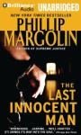 The Last Innocent Man (Unabridged) Audiobook, by Phillip Margolin