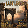 The Last Legend (Unabridged) Audiobook, by Scott Reeves