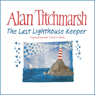The Last Lighthouse Keeper, by Alan Titchmarsh