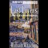 Last Lovers (Unabridged) Audiobook, by William Wharton