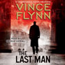 The Last Man: A Novel Audiobook, by Vince Flynn