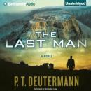 The Last Man (Unabridged) Audiobook, by P. T. Deutermann