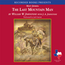 The Last Mountain Man (Unabridged), by William Johnstone