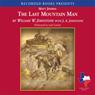 The Last Mountain Man (Unabridged), by William Johnston