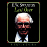 Last Over: A Life in Cricket Audiobook, by E. W. Swanton