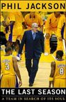The Last Season: A Team in Search of Its Soul (Unabridged), by Phil Jackson