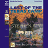 Last of the Texas Camp: Fortunes of the Black Hills, Book 5 (Unabridged), by Stephen Bly
