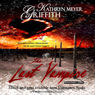The Last Vampire: New Revised Edition (Unabridged) Audiobook, by Kathryn Meyer Griffith