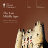 The Late Middle Ages, by The Great Courses