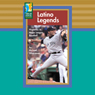 Latino Legends: Hispanics in Major League Baseball Audiobook, by Michael Silverstone