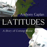 Latitudes: A Story of Coming Home (Unabridged) Audiobook, by Anthony Caplan