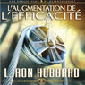 LAugmentation de lEfficacite (Increasing Efficiency) (Unabridged) Audiobook, by L. Ron Hubbard