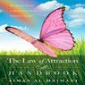 Law of Attraction Handbook: Revealing the Secrets of Manifesting Your Desires (Unabridged), by Aiman Al-Maimani