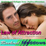 Law of Attraction Hypnosis: Get What You Want & Manifest Your Desires, Guided Meditation, Binaural Beats, Positive Affirmations, by Rachael Meddows