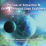 The Law of Attraction & Other Universal Laws Explained: A Guide to Using These Natural Laws (Unabridged) Audiobook, by Christine Sherborne