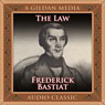The Law (Unabridged) Audiobook, by Frederic Bastiat