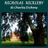 Le avventure di Nicola Nickleby (Nicholas Nickleby) (Unabridged) Audiobook, by Charles Dickens
