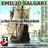 Le Novelle Marinaresche, Vol. 12: La Nave Feretro sul Mare Ardente (Unabridged), by Emilio Salgari