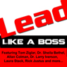 Lead: Like a Boss (Unabridged) Audiobook, by Tom Ziglar