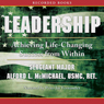 Leadership: Achieving Life-Changing Success from Within (Unabridged) Audiobook, by Sargeant Major Alford McMichael