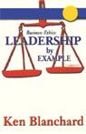 Leadership by Example (Unabridged), by Ken Blanchard