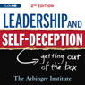 Leadership & Self-Deception: Getting Out of the Box (Unabridged) Audiobook, by the Arbinger Institute