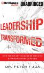 Leadership Transformed Audiobook, by Dr. Peter Fuda