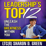 Leaderships Top 12: Unleash the Greatness Within You (Unabridged) Audiobook, by Sharon D. Green