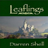 Leaflings (Unabridged) Audiobook, by Darren Shell