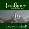 Leaflings (Unabridged), by Darren Shell