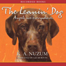 The Leanin Dog (Unabridged) Audiobook, by Kathy Nuzum