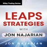 LEAPS Strategies with Jon Najarian: Wiley Trading Audio Seminar, by Jon Najarian