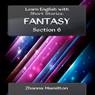 Learn English with Short Stories: Fantasy - Section 6: Inspired By English (Unabridged) Audiobook, by Zhanna Hamilton