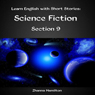 Learn English with Short Stories: Science Fiction - Section 9: Inspired By English (Unabridged) Audiobook, by Zhanna Hamilton