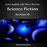 Learn English with Short Stories: Science Fiction - Section 10: Inspired by English (Unabridged) Audiobook, by Zhanna Hamilton