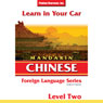 Learn in Your Car: Mandarin Chinese, Level 2 Audiobook, by Henry N. Raymond
