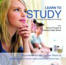 Learn to Study: For Success at College and University (Unabridged), by Professor Aidan Moran
