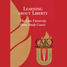 Learning About Liberty: The Cato University Home Study Course (Unabridged) Audiobook, by Cato University